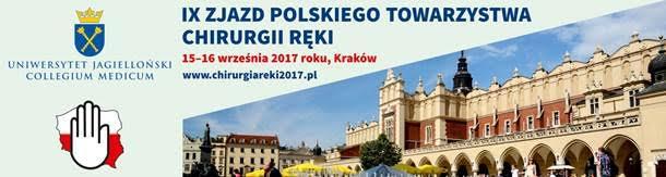 IX Zjazd Polskiego Towarzystwa Chirurgii Ręki
